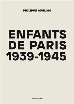 Enfants de Paris, 1939-1945
