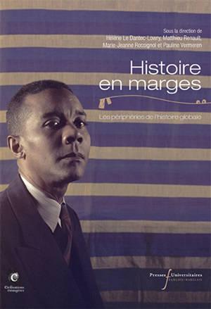 Histoire en marges : les périphéries de l'histoire globale