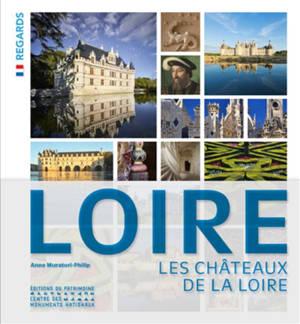 Loire : les châteaux de la Loire