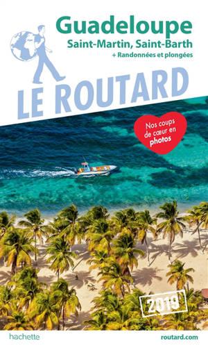 Guadeloupe : Saint-Martin, Saint-Barth + randonnées et plongées ! : 2019