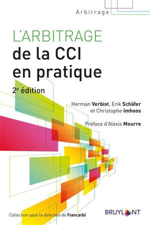 L'arbitrage de la CCI en pratique