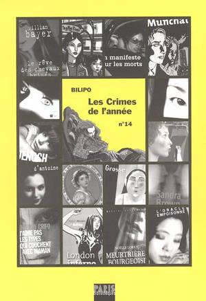 Crimes de l'année (Les). n° 14, Les crimes de l'année : sélection critique des ouvrages policiers parus entre août 2003 et août 2004