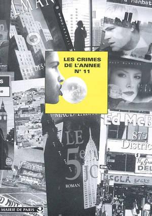 Crimes de l'année (Les). n° 11, Les crimes de l'année : sélection critique des ouvrages policiers parus entre août 2000 et août 2001
