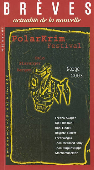 Brèves. n° 67 bis, Polarkrim festival : Norge 2003 : Oslo, Stavanger, Bergen