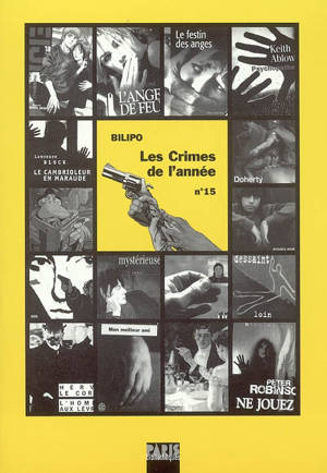 Crimes de l'année (Les). n° 15, Les crimes de l'année : sélection critique des ouvrages policiers parus entre août 2004 et août 2005