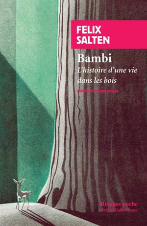 Bambi : l'histoire d'une vie dans les bois