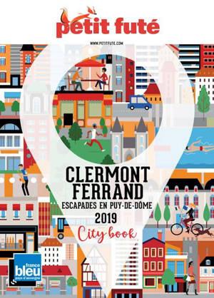 Clermont-Ferrand : escapades en Puy-de-Dôme : 2019