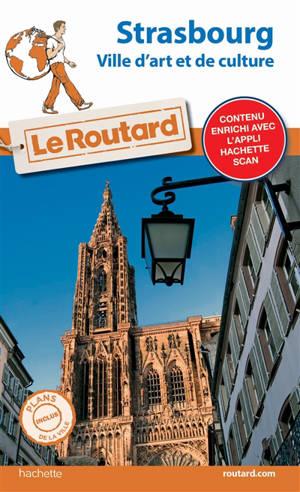 Strasbourg : ville d'art et de culture