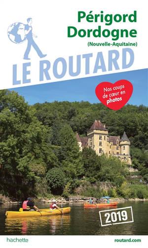 Périgord, Dordogne : Nouvelle-Aquitaine : 2019