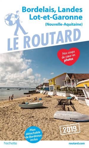 Bordelais, Landes, Lot-et-Garonne : Nouvelle-Aquitaine : 2019