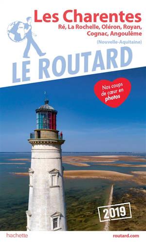Les Charentes : Ré, La Rochelle, Oléron, Royan, Cognac, Angoulême (Nouvelle-Aquitaine) : 2019