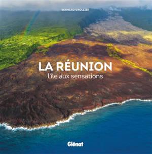 La Réunion : l'île aux sensations