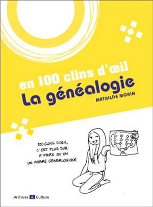 La généalogie en 100 clins d'oeil