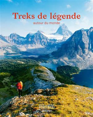 Treks de légende autour du monde
