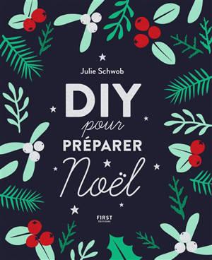 DIY pour préparer Noël
