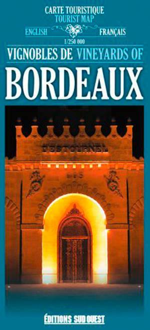 Vignobles de Bordeaux : carte touristique = Vineyards of Bordeaux : tourist map