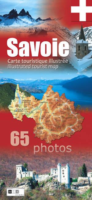 Savoie : carte touristique illustrée = Savoie : illustrated tourist map