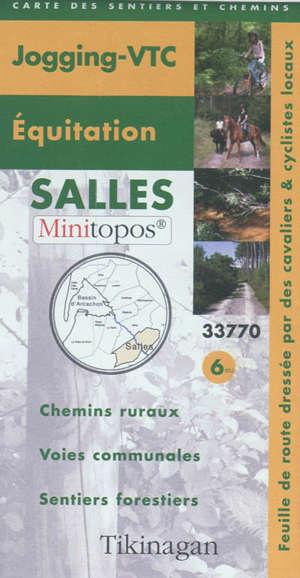 Salles : carte des sentiers et chemins jogging-VTC, équitation : chemins ruraux, voies communales, sentiers forestiers