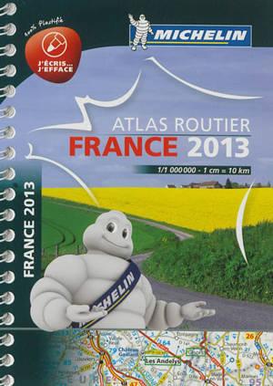 France 2013 : atlas routier : 100 % plastifié