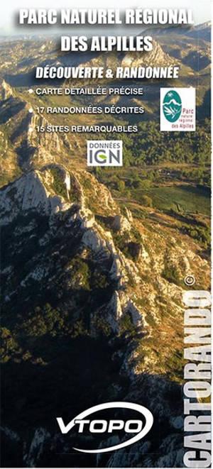 Parc naturel régional des Alpilles : découverte & randonnée : carte détaillée précise, 17 randonnées décrites, 15 sites remarquables