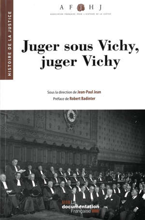 Juger sous Vichy, juger Vichy