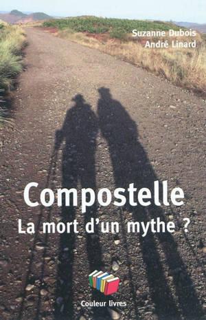 Compostelle, la mort d'un mythe ?