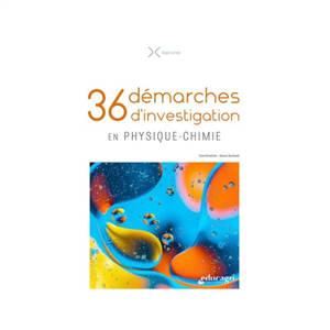 36 démarches d'investigation en physique chimie