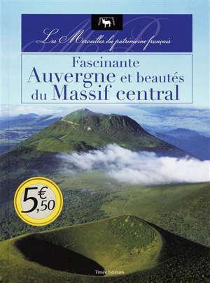 Fascinante Auvergne et beautés du Massif central
