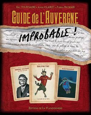 Guide de l'Auvergne improbable