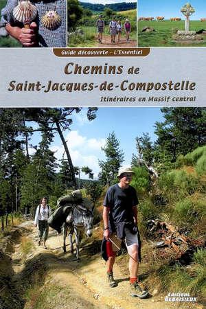 Chemins de Saint-Jacques-de-Compostelle : itinéraires en Massif central