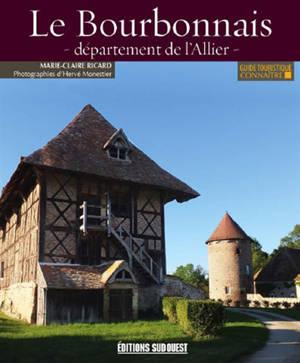 Le Bourbonnais, département de l'Allier