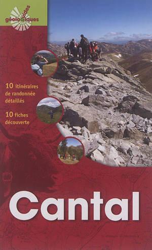 Cantal : 10 itinéraires de randonnée détaillés, 10 fiches découverte
