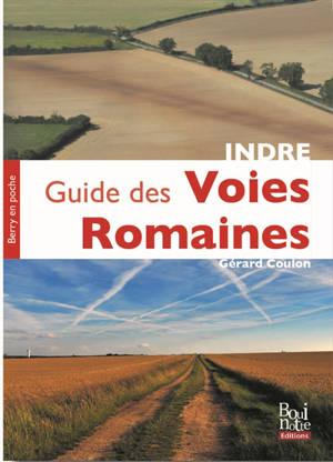 Guide des voies romaines de l'Indre