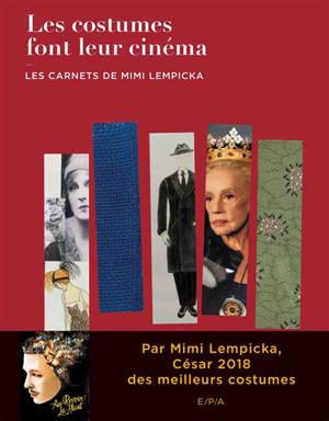 Les costumes font leur cinéma : les carnets de Mimi Lempicka