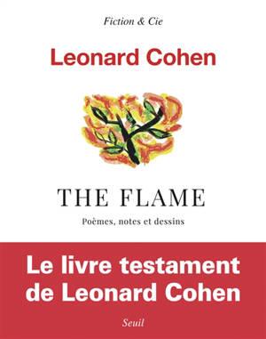The flame : poèmes, notes et dessins