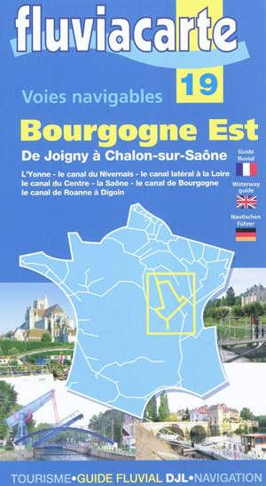 Les voies navigables de la Bourgogne Est : de Joigny à Chalon-sur-Saône : par l'Yonne, le canal du Nivernais, le canal latéral à la Loire, le canal du Centre, le canal de Roanne à Digoin, le canal de Bourgogne et la Saône.