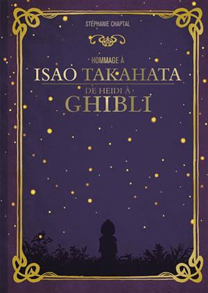 Hommage à Isao Takahata : de Heidi à Ghibli