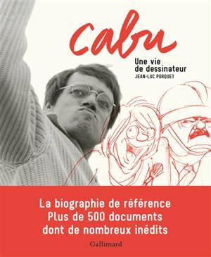 Cabu : une vie de dessinateur