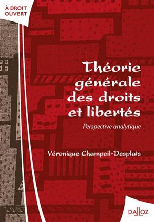 Théorie générale des droits et libertés : perspective analytique