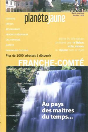 Franche-Comté : au pays des maîtres du temps...