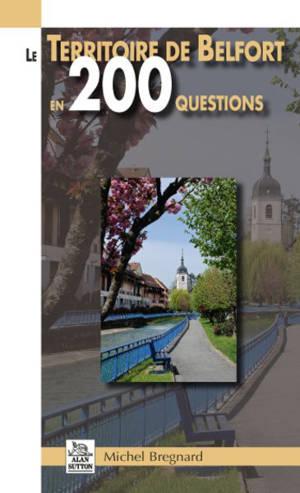 Le Territoire de Belfort en 200 questions