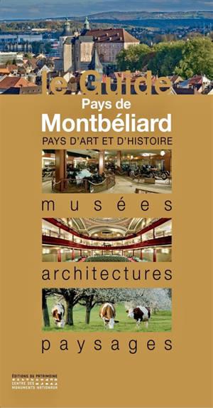 Pays de Montbéliard : musées, monuments, promenades