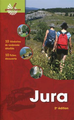 Jura : 10 itinéraires de randonnée détaillés, 10 fiches découverte