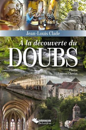 A la découverte du Doubs