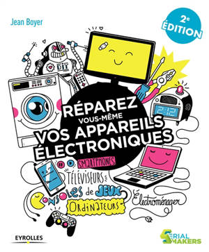 Réparez vous-même vos appareils électroniques