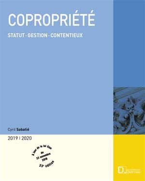 Copropriété 2019-2020 : statut, gestion, contentieux