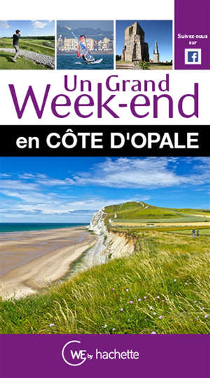 Un grand week-end en Côte d'Opale