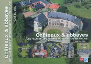 Les plus belles photos du Nord-Pas-de-Calais vues du ciel, Châteaux & abbayes