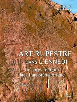 Art rupestre dans l'Ennedi : le corps féminin dans l'art préhistorique