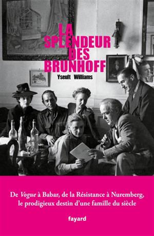 La splendeur des Brunhoff